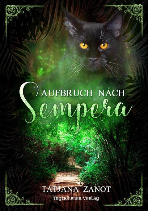 Aufbruch nach Sempera als Taschenbuch von Tatja...