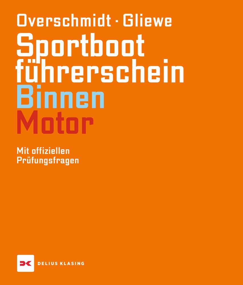 Sportbootführerschein Binnen - Motor als Buch v...
