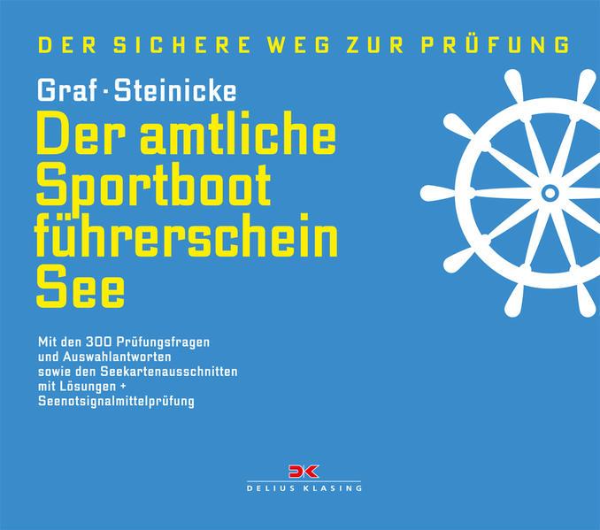 Der amtliche Sportbootführerschein See als Buch...