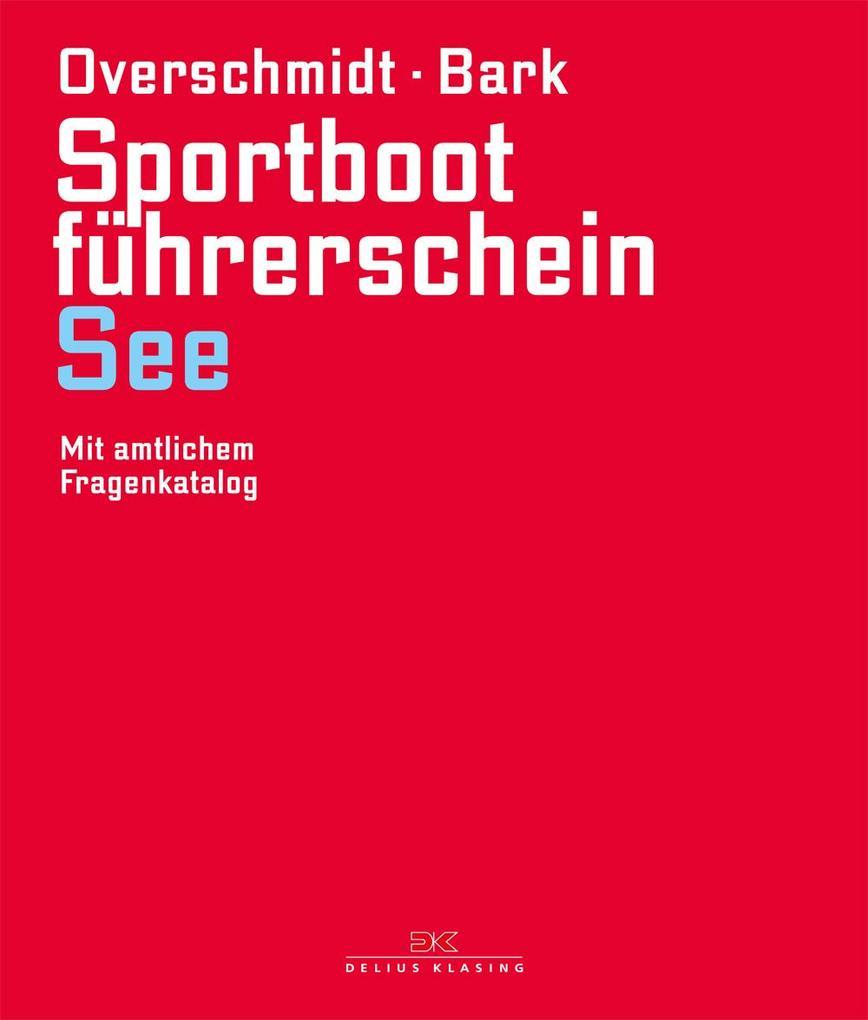 Sportbootführerschein See als Buch von Heinz Ov...