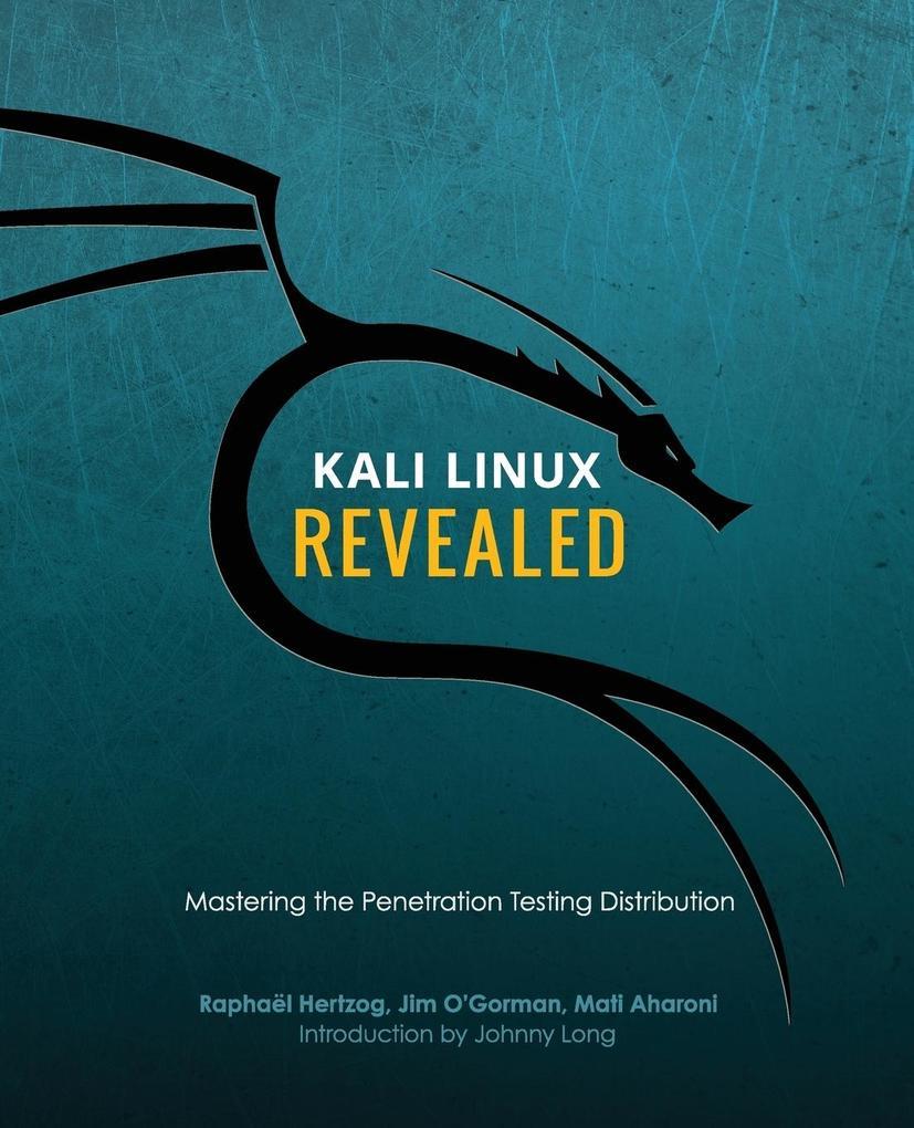 Kali Linux Revealed als Buch von Raphae´l Hertz...