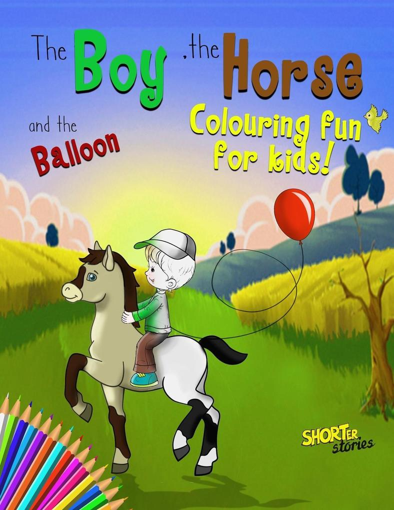 The Boy, the Horse, and the Balloon Colouring a...