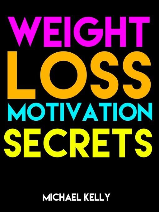 Weight Loss Motivation Secrets als eBook Downlo...