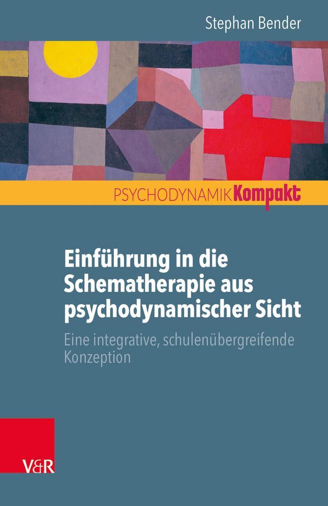 Einführung in die Schematherapie aus psychodyna...