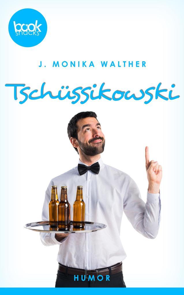 Tschüssikowski (Kurzgeschichte, Humor) als eBook
