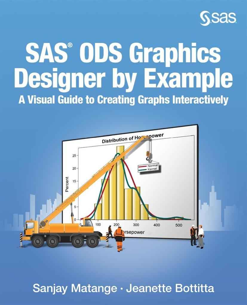 SAS ODS Graphics Designer by Example als eBook ...