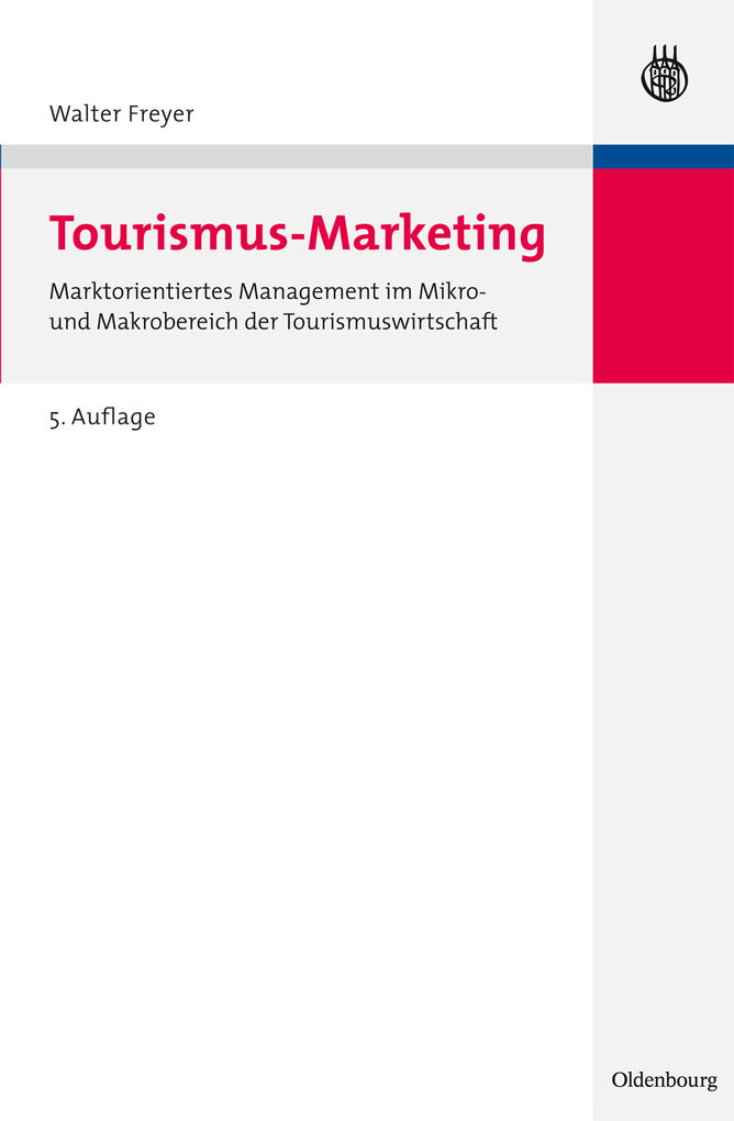 Tourismus Marketing als eBook Download von Walt...