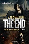 The End 6 - Auf Messers Schneide