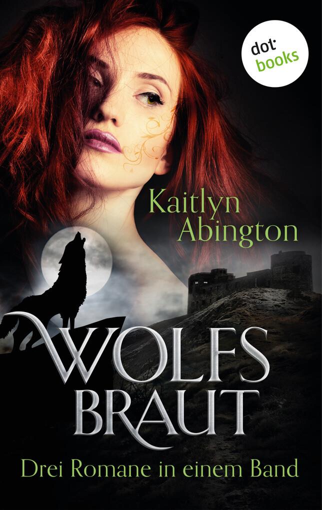 Wolfsbraut als eBook
