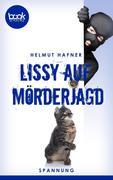 Lissy auf Mörderjagd (Kurzgeschichte, Krimi)