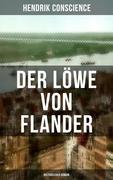 Der Löwe von Flander (Historischer Roman)