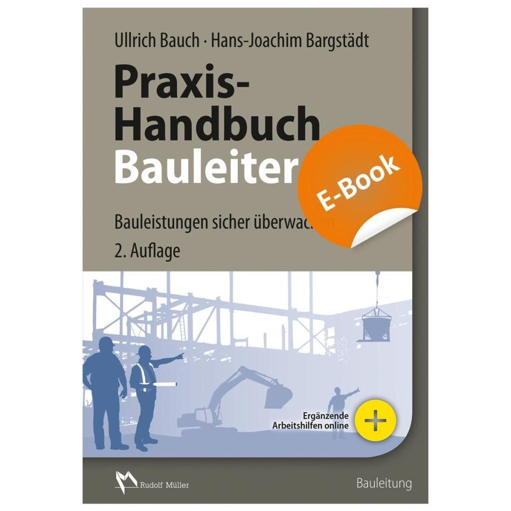 Praxis-Handbuch Bauleiter - E-Book (PDF) als eBook