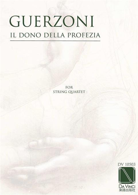 Il Dono della Profezia, for string quartet als ...