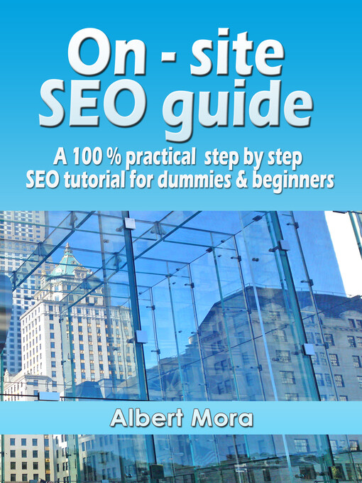 On-site SEO Guide: A 100% Practical Step By Ste...