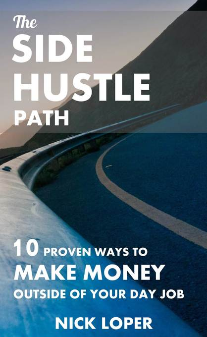 The Side Hustle Path: 10 Proven Ways to Make Mo...