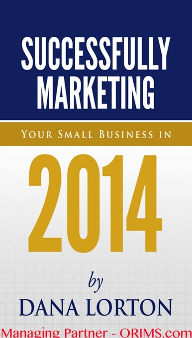 Successfully Marketing Your Business in 2014: D...