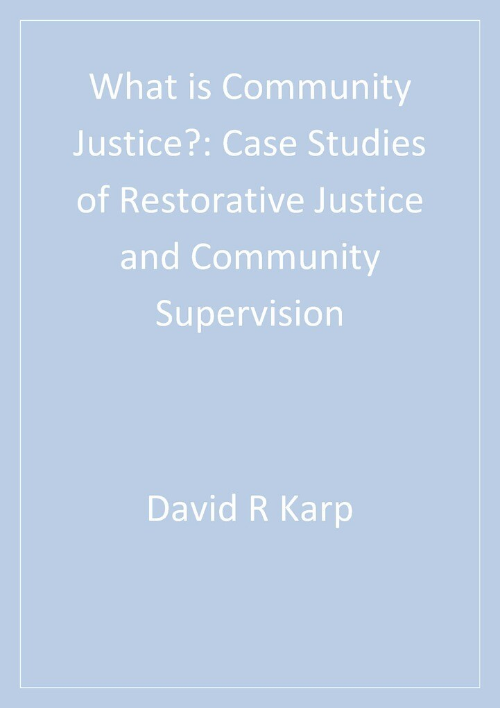 What is Community Justice? als eBook Download v...