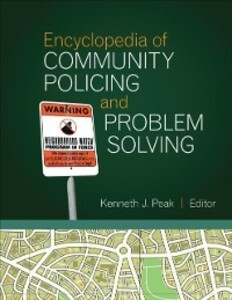 Encyclopedia of Community Policing and Problem ...