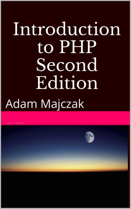Introduction to PHP, Part 1, Second Edition als...
