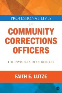 Professional Lives of Community Corrections Off...