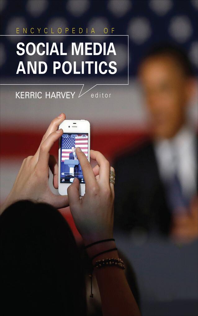 Encyclopedia of Social Media and Politics als e...