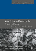 Water, Crime and Security in the Twenty-First Century