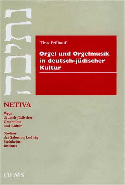 Orgel und Orgelmusik in deutsch-jüdischer Kultu...