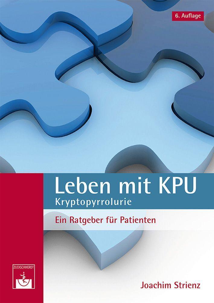 Leben mit KPU - Kryptopyrrolurie als Buch