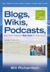 Blogs, Wikis, Podcasts, and Other Powerful Web ...