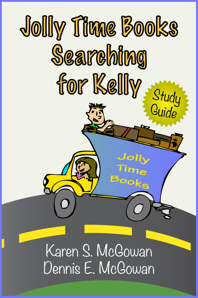 Jolly Time Books: Searching for Kelly (Study Gu...
