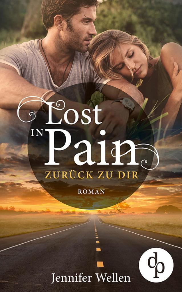 Lost in Pain - Zurück zu dir (Liebe, Spannung) als eBook