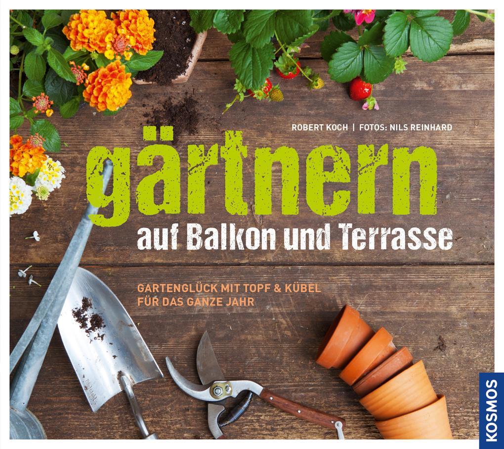 Gärtnern auf Balkon und Terrasse als eBook Down...