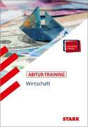 Abitur-Training - Wirtschaft/Recht: Wirtschaft + ActiveBook