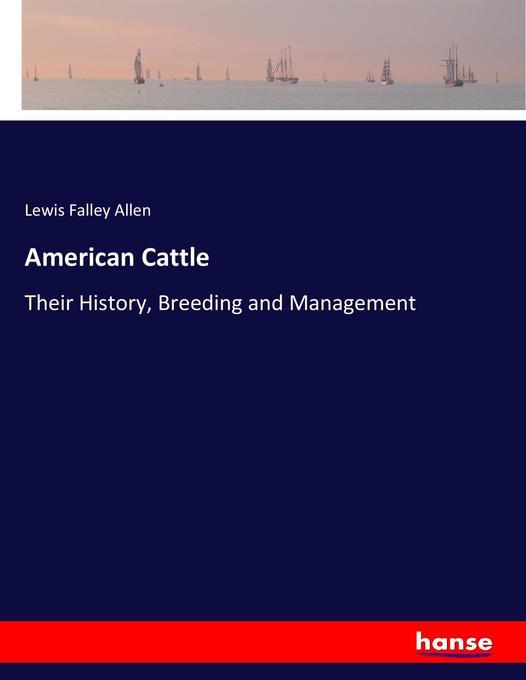 American Cattle als Buch von Lewis Falley Allen