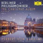 Berliner Philharmoniker The Christmas Album Vol. 2
