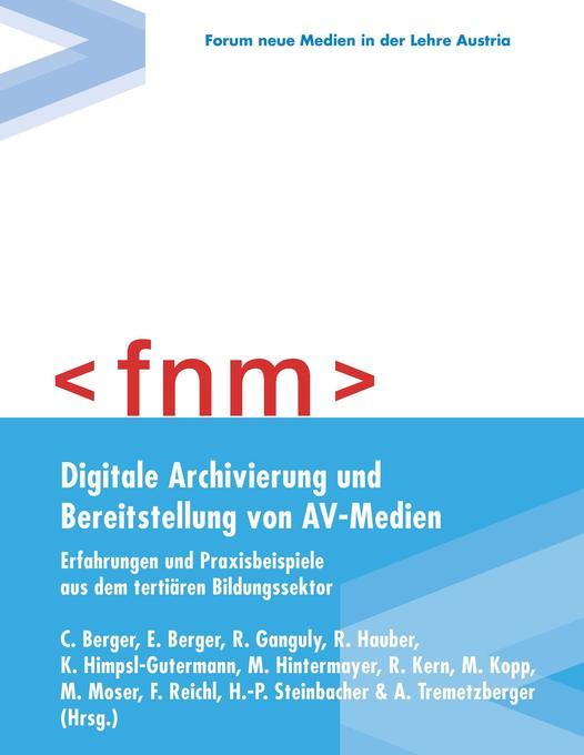 Digitale Archivierung und Bereitstellung von AV...
