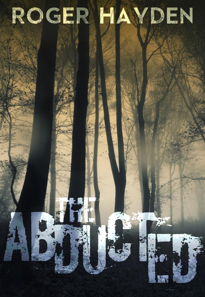 The Abducted Book 0 als eBook Download von Roge...