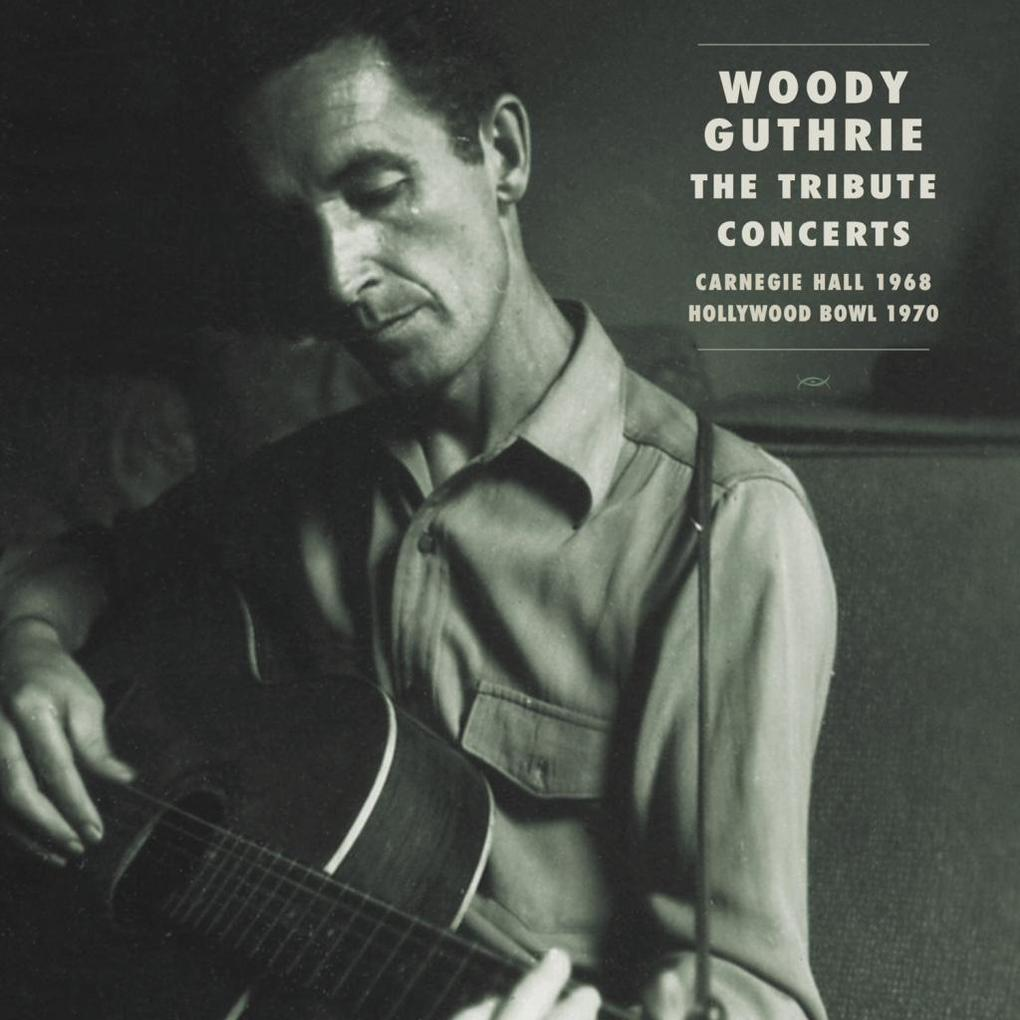 Woody Guthrie - The Tribute Concerts als CD