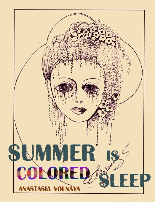 Summer Is Colored Sleep als eBook