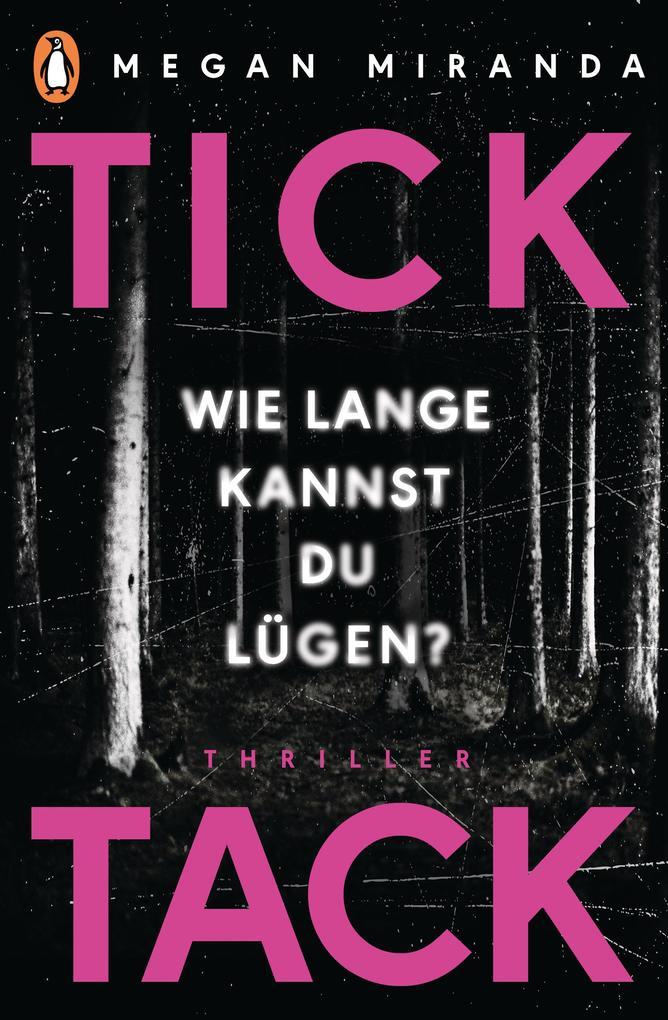 TICK TACK - Wie lange kannst Du lügen? als eBook epub