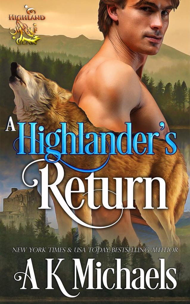 Highland Wolf Clan, A Highlander´s Return als e...