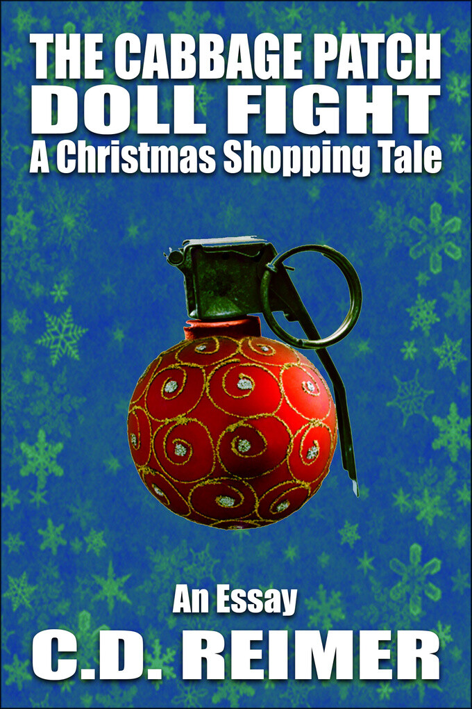 The Cabbage Patch Doll Fight: A Christmas Shopp...
