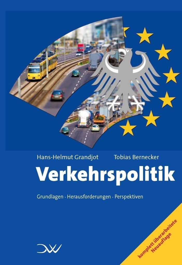 Verkehrspolitik als Buch von Hans-Helmut Grandj...