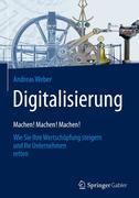 Digitalisierung - Machen! Machen! Machen!