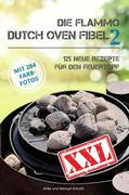 Die Flammo Dutch Oven Fibel XXL Band 2
