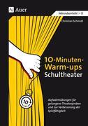 10-Minuten-Warm-ups Schultheater