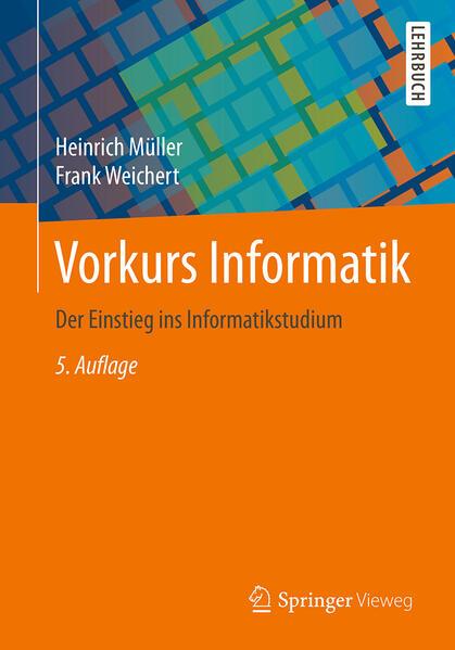 Vorkurs Informatik als Buch von Heinrich Müller...