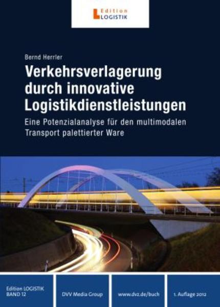 Verkehrsverlagerung durch innovative Logistikdi...