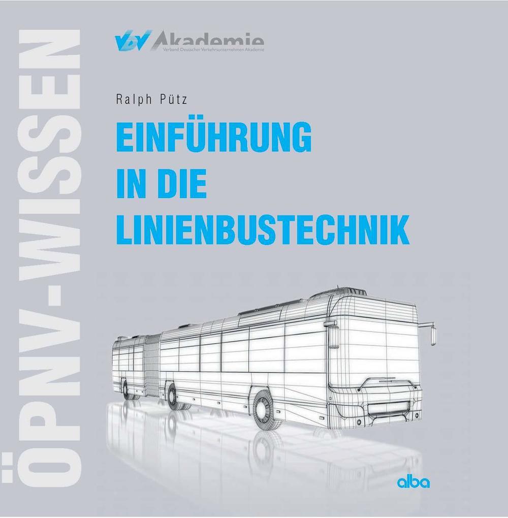 Einführung in die Linienbustechnik als Buch von...