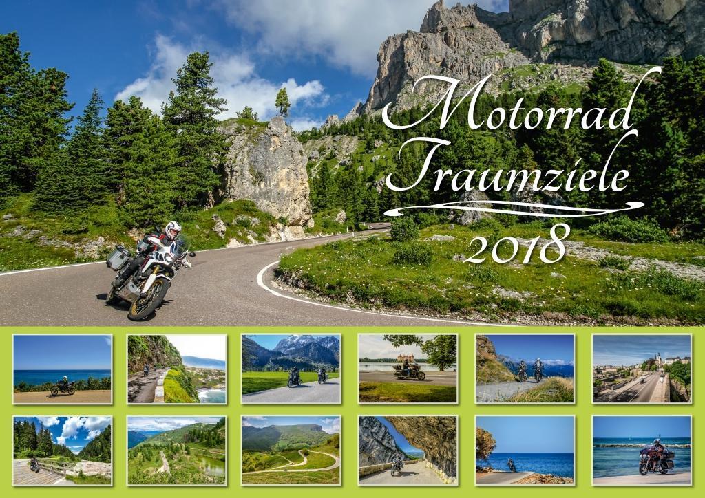 Motorrad-Traumziele 2018 Foto-Wandkalender DIN A2 quer als Kalender